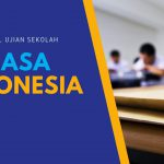 Bedah KISI-Kisi ujian sekolah Bahasa Indonesia SD/MI